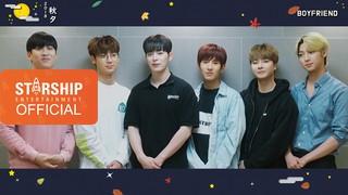 【動画】【w公式】 BOYFRIEND  、[Special Clip]BOYFRIEND  -  2018秋夕の挨拶映像