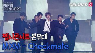 【動画】【w公式】 [セレブテレビ/ペプシコンサート]MXM   、「Checkmate」