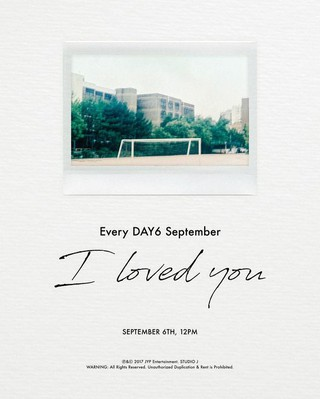 DAY6、9月6日に新曲「I Loved You」を発表。