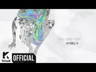 【動画】【公式loe】【MV】Jung Dong Ha、Paul Kim(チョン・ドンハ、ポール・キム)_ Now I Know(人が)