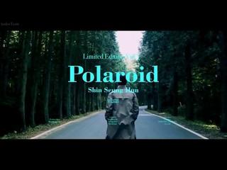 【動画】【日字】【JP】 Shin Seung Hun(シン・スンフン) -  Polaroid